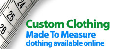 Custom Clothing Made To Measure